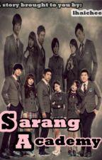 Sarang Academy ♥ (Love or Studies?) by lhaicheei