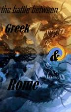 Myth Stories II:The Battle Between Greek & Rome by pyrusvalcan