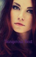 Dangerous Beat by Its_Francy