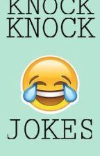 KNOCK KNOCK JOKES by jblheiy