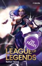 100 Frases del League Of Legends by iwilldontusethis