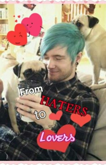 [EDITED] From Haters to Lovers (DanTDM x Reader)