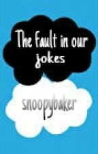 The Fault In Our Jokes- A Joke Book by thecaffeinatedreader