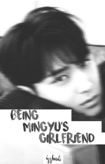 Being Mingyu's Girlfriend