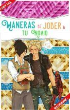 Maneras De Joder A Tu Novio » Stingue by JamlessMochi-