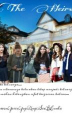 The Heirs (Gfriend Fanfiction) by TaeJeong28