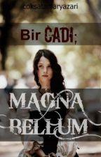 Bir Cadı; Magnabellum by coksatanlaryazarii