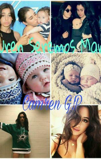 Lauren Seremos Mamas!-Camren