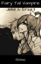 Fairy Tail Vampire:Jellal & Erza II by _Chris97_