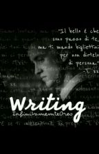 Writing [A Tom Felton Fanfic] by InfinitamenteOreo