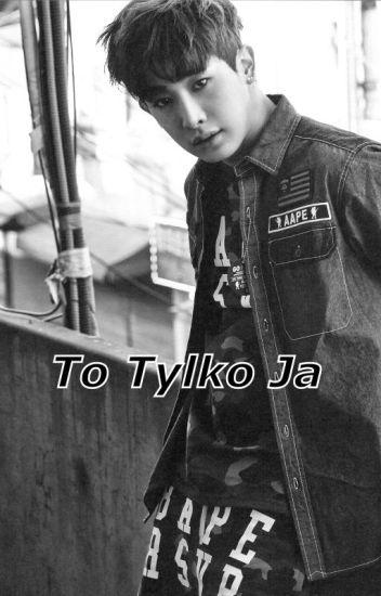 To Tylko Ja ~Wonho