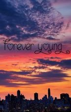 Forever Young ~/A James White FanFic\~ by 5sos_penguin_xo