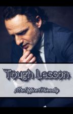 Lessons Are Learned (RG FF) [On Hold] by MrsOfficerFriendly