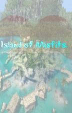Island Of Misfits by FtM_Corey