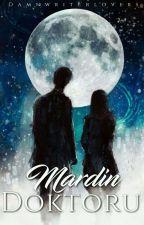 Mardin Doktoru by Damnwriterlovers