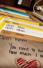 Open When... by Borntoshine708