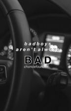 Bad boys aren't always bad.   ongoing  by choncefounder