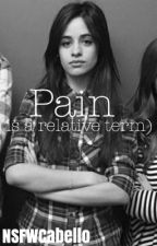 pain (is a relative term) by NSFWcabello