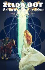 Zelda OOT : La fin n'est que le début by MolyloZ