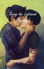 Saving the Lightwood (BoyxBoy) by I-Wright-Fanfics
