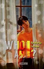 Who Am I..? [HunHan/ChanBaek] by Biescuit88