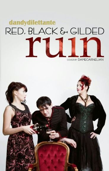 'Red, black & gilded Ruin!' by dandydilettante