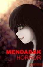 Mendadak Horror by grandras13