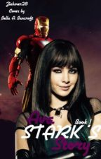 Ava Stark's Story Book 1 (Iron Man 2) by Ziehmer28