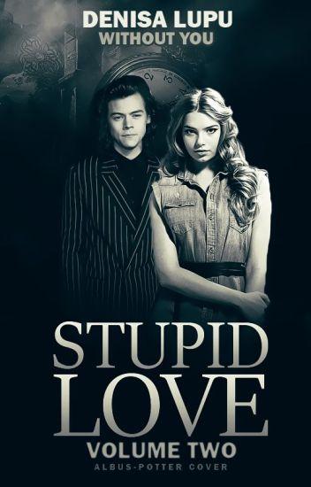 Stupid Love 2