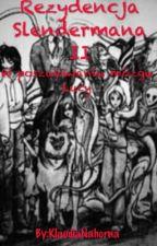 Rezydencja Slendermana II W Poszukiwaniu Mózgu Lucy by KlaudiaNahorna