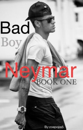 Bad Boy Neymar #1. (OLD VERSION) by zoepops5