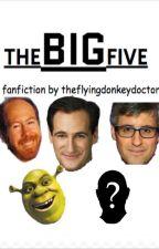 theBIGfive by theflyingdonkeydr