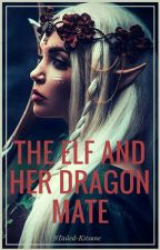 The Elf and Her Dragon Mate  by 9Tailed-Kitsune