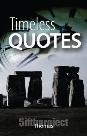 Timeless Quotes by 5ifthproject