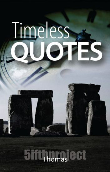 Timeless Quotes