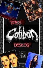 Tres Deseos (Camren G!P) by Darkness1997az