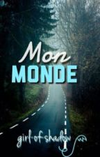 Mon monde by girl-of-shadow