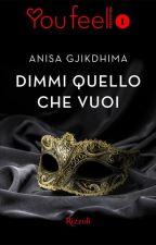 DIMMI QUELLO CHE VUOI (anteprima) by ILoveMyCrazyAngel