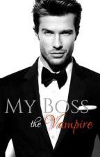 My Boss the Vampire by Cece_Scott