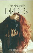 The Alexandra Diaries by thefeelsofbooks