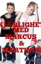 Kjærlighet med Marcus & Martinus by camgur