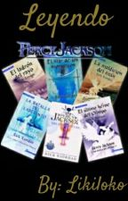 Leyendo Percy Jackson by likiloko