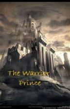The Warrior Prince by Skylinger