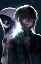 Due Fratelli Una Ragazza || Homicidial Killer by CreepyGiuly