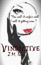 Vindictive | Venom Series Book 1 by Z_M_Ivy
