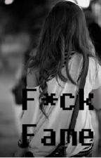 F*ck Fame (kronno zomber y tn) by Yandere_Maximoff