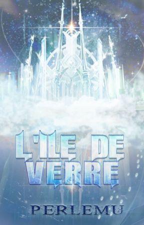 L'Île de Verre by Perlemu