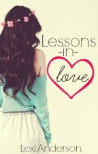 Lessons in Love by lex_marie8