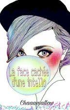 La Face Caché D'une Intello by chaaamallow