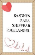 Razones para shippear Rubelangel by Merk_324